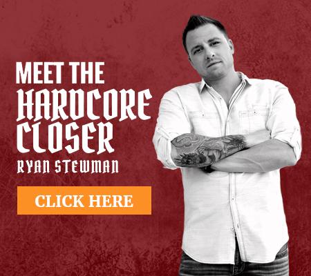 Meet the Hardcore Closer