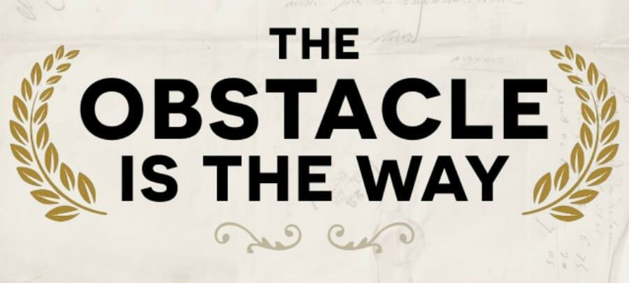 Book Review The Obstacle Is The Way Ryan Holiday